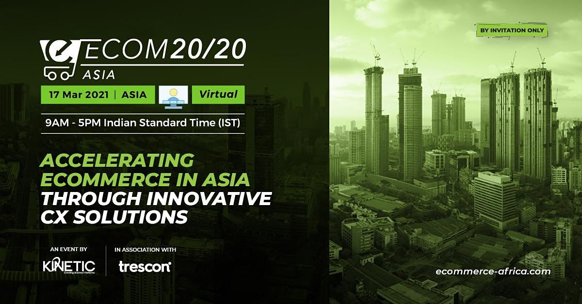 ECOM20/20 Asia, 17 March | Online Event | AllEvents.in