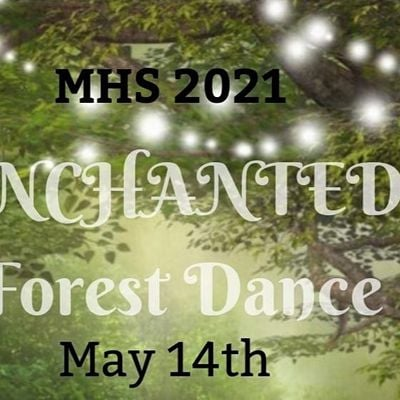 MHS Enchanted Forest Dance 2021