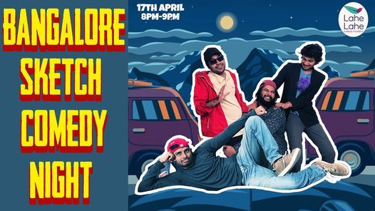 Bangalore Sketch Comedy Night | Event in Bangalore | AllEvents.in