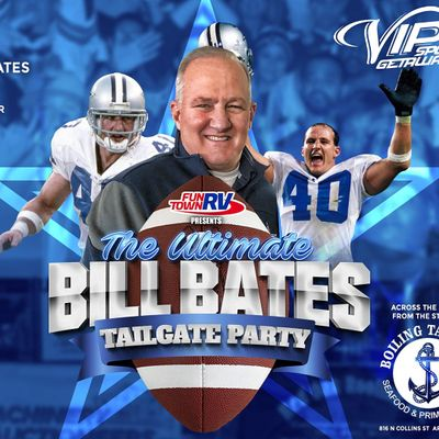 Fun Town RV Presents Ultimate Bill Bates Tailgate Party-Cowboys v EAGLES