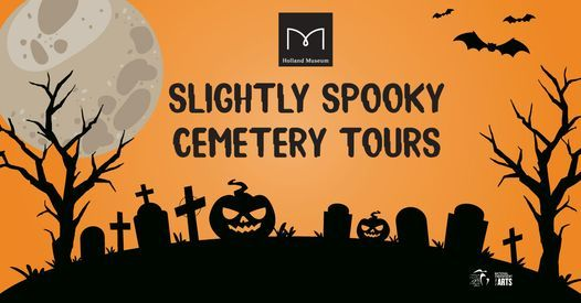 Slightly Spooky Cemetery Tours-October 30, 30 October | Event in Holland | AllEvents.in