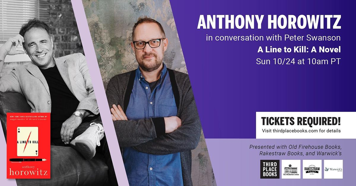 Anthony Horowitz in conversation with Peter Swanson — A Line to K*ll, 24 October | Online Event | AllEvents.in