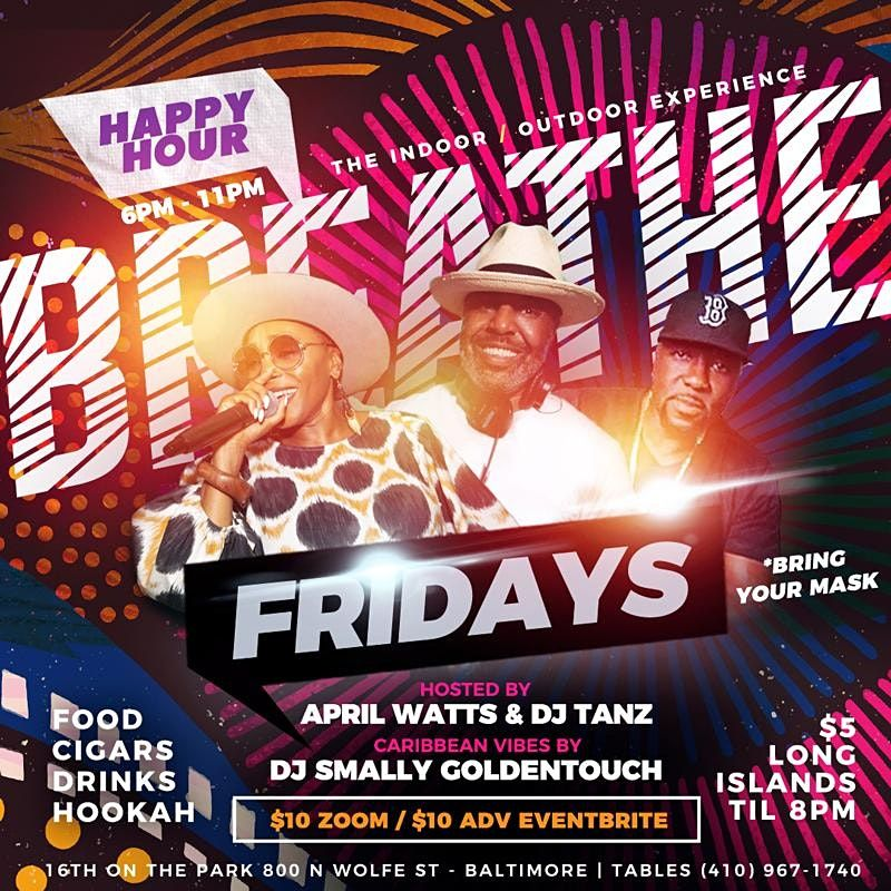 BREATHE FRIDAYS HAPPY HOUR - 10/22, 22 October | Event in Baltimore | AllEvents.in