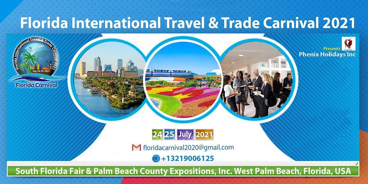 Florida International Travel & Trade Carnival 2021, 24 July   Event in West Palm Beach   AllEvents.in