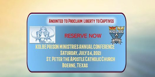 Kolbe Pr*son Ministries Annual Conference 2021, 24 July | Event in Boerne | AllEvents.in