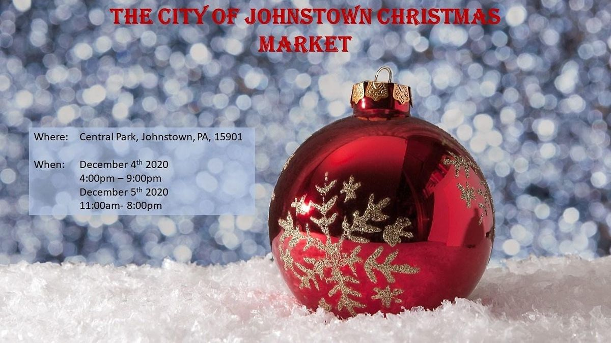 Central Park Christmas Market 2020 City of Johnstown Christmas Market, Central Park, Johnstown, 1