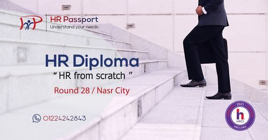"""HR Diploma """"HR from scratch""""/ R 28 / Nasr City, 22 May 