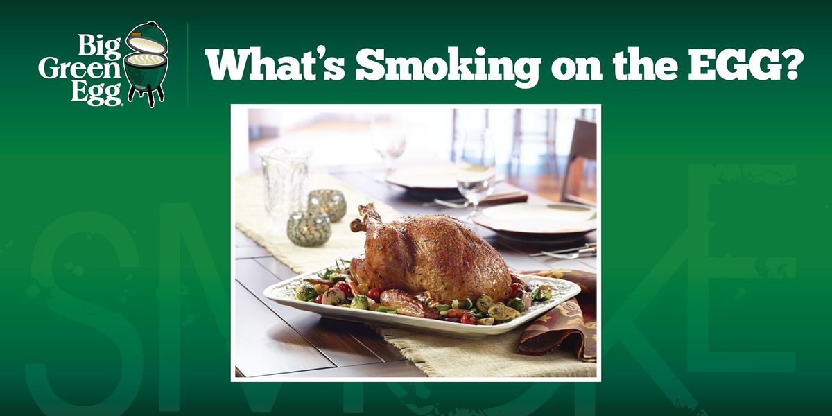 Virtual Big Green Egg Cooking Class on the Perfect Turkey, 11 November   Event in Little Rock   AllEvents.in