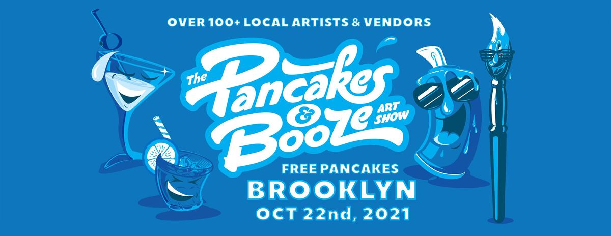 The Brooklyn Pancakes & Booze Art Show | Event in Brooklyn | AllEvents.in