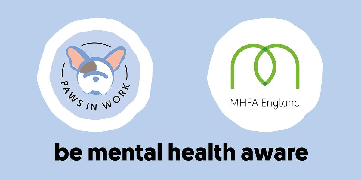Online 'Be Mental Health Aware' Course (MHFA England), 26 May | Online Event | AllEvents.in