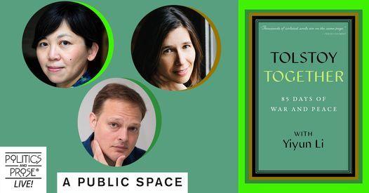P&P Live! Yiyun Li, Garth Greenwell, & Idra Novey   Tolstoy Together, 19 September   Online Event