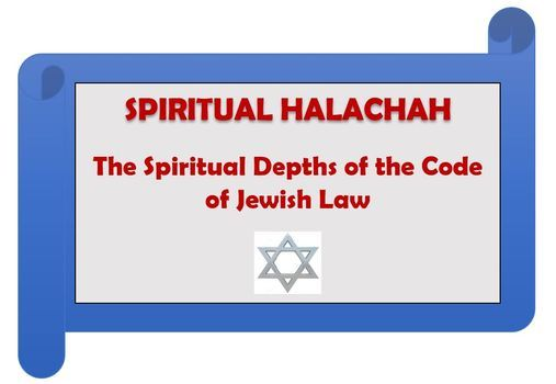 Spiritual Halachah - Spiritual Depths of the Code of Jewish Law | Online Event | AllEvents.in