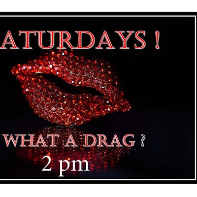 Saturdays What a Drag    proseccolimitless pizzadrag show