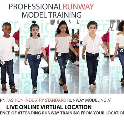 KIDS Professional Model Runway Training With Live-Virtual In Person Trainer