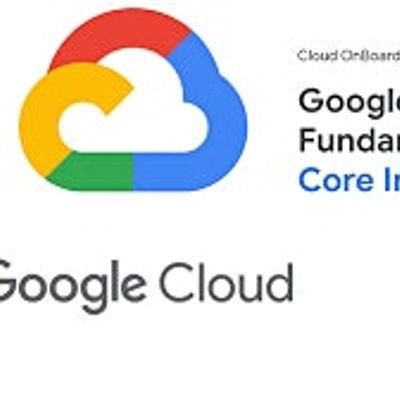 Google Cloud Platform Fundamentals Core Infrastructure
