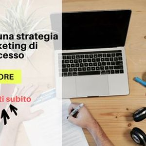 Impostare una strategia di marketing di successo