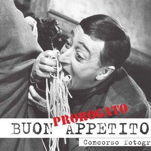 Concorso Fotografico Buon Appetito (prorogato)