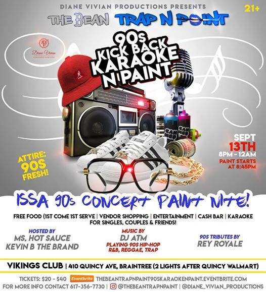 THE BEAN TRAP N PAINT 90S PARTY at Viking Club, Quincy
