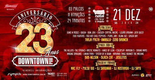 Aniversario de 23 Anos do Downtown  Um Natal de Tirar o Chapu