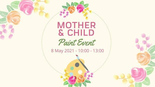 Mother and Child Paint Event, 8 May   Event in Johannesburg   AllEvents.in