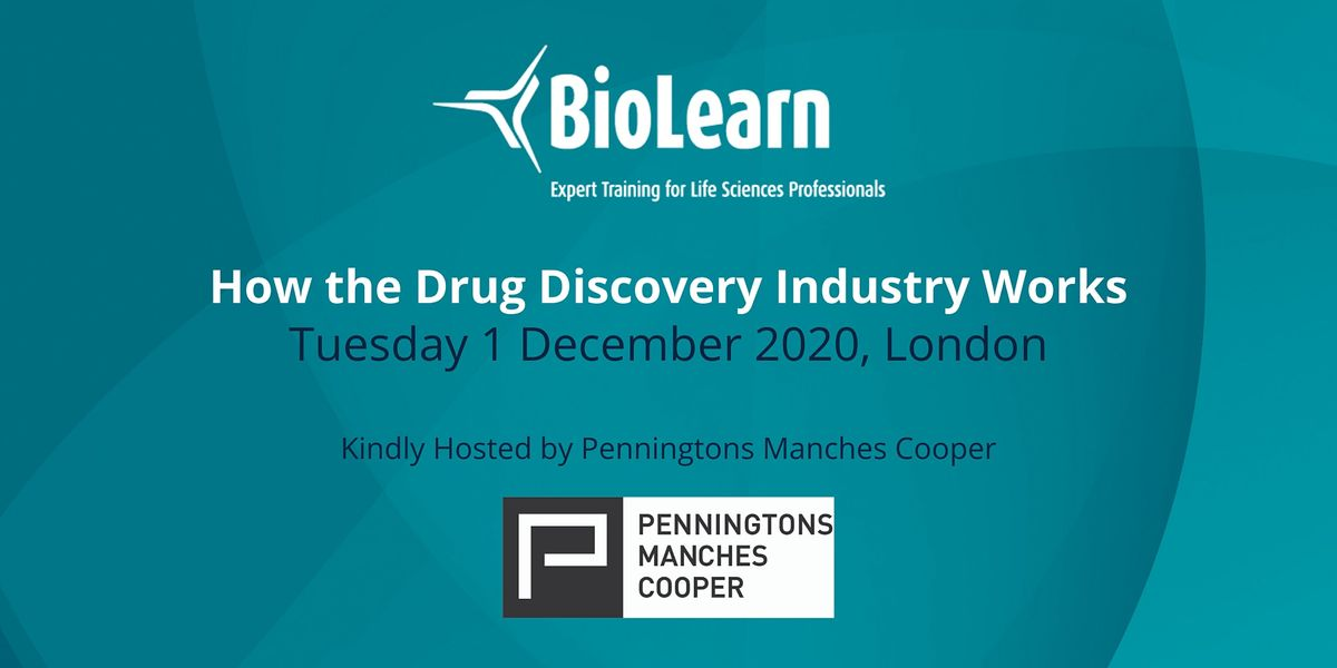 BioLearn: How the Drug Discovery Industry Works - London, 1 December | Event in London | AllEvents.in