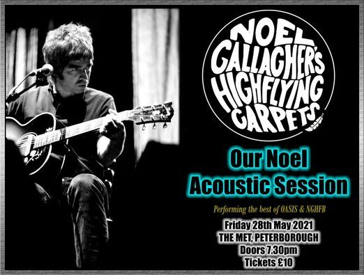 Oasis & Noel Gallagher (Friday) Tribute Show, 28 May | Event in Peterborough | AllEvents.in