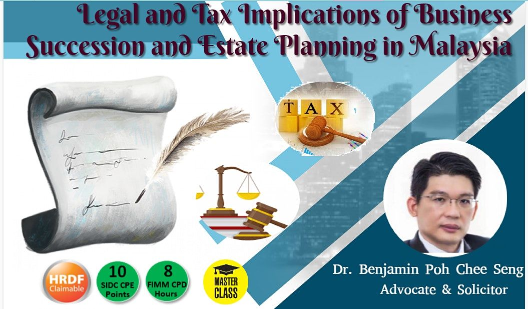 Legal and Tax Implications of Business Succession & Estate Plan, 27 March | Event in Masai | AllEvents.in