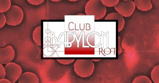 Club Babylon: Rot, 8 April | Event in Cologne | AllEvents.in