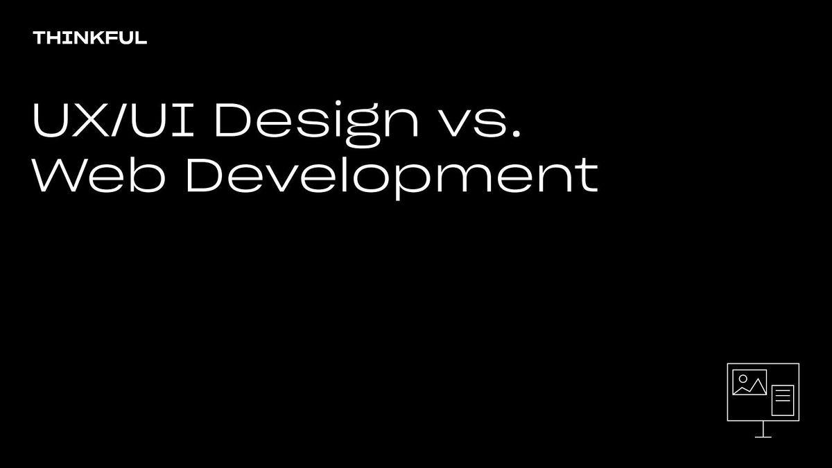 Thinkful Webinar   UX/UI Design Vs. Web Development, 11 October   Event in Detroit   AllEvents.in