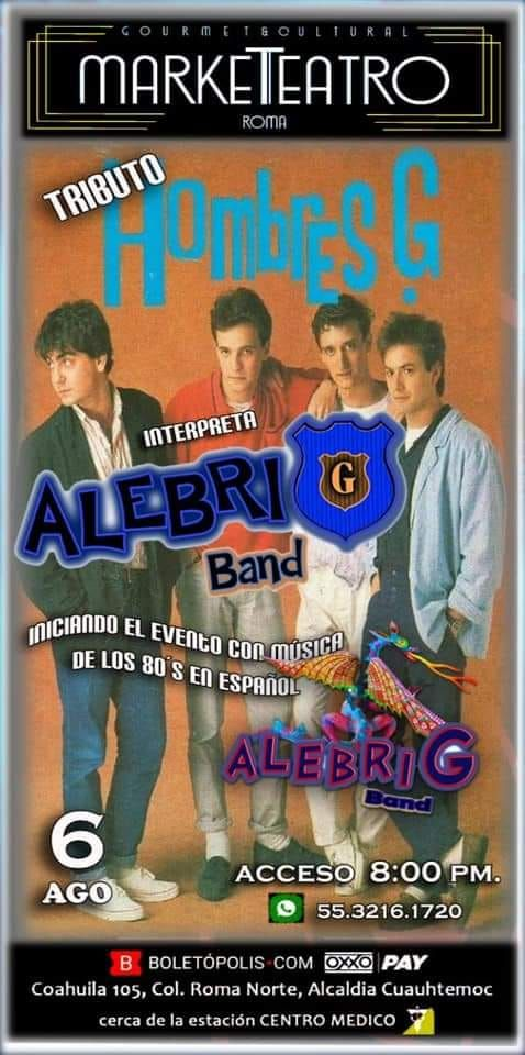 TRIBUTO HOMBRES G BAND ALEBRIG, 6 August | Event in Mexico City | AllEvents.in