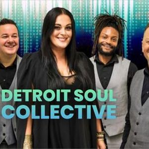 Detroit Soul Collective (Ticketless see event notice)