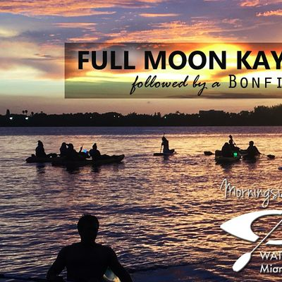 August 22nd FULL  MOON KAYAK & SUP Tour with BONFIRE