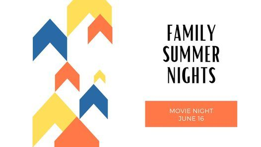 Family Summer Nights: Movie Night, 16 June | Event in Minot | AllEvents.in