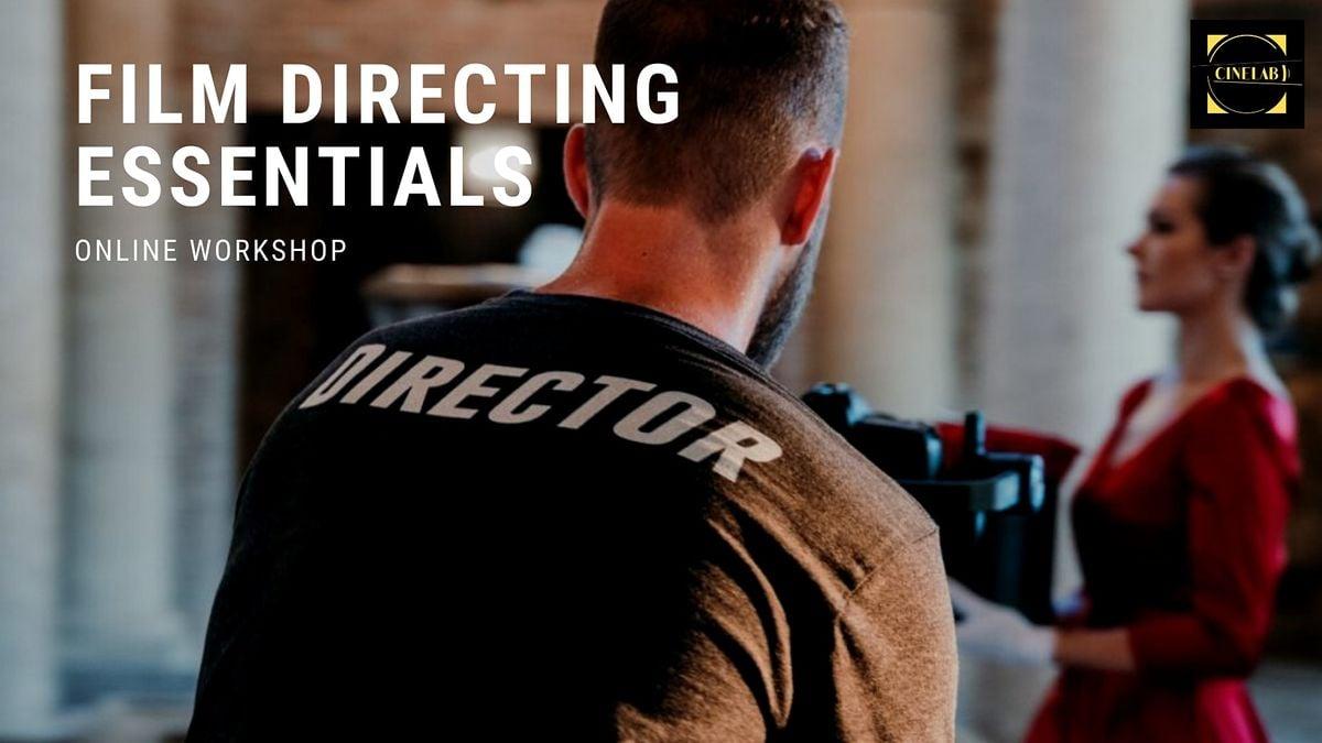 1-Day  Workshop: Film Directing essentials | Online Event | AllEvents.in