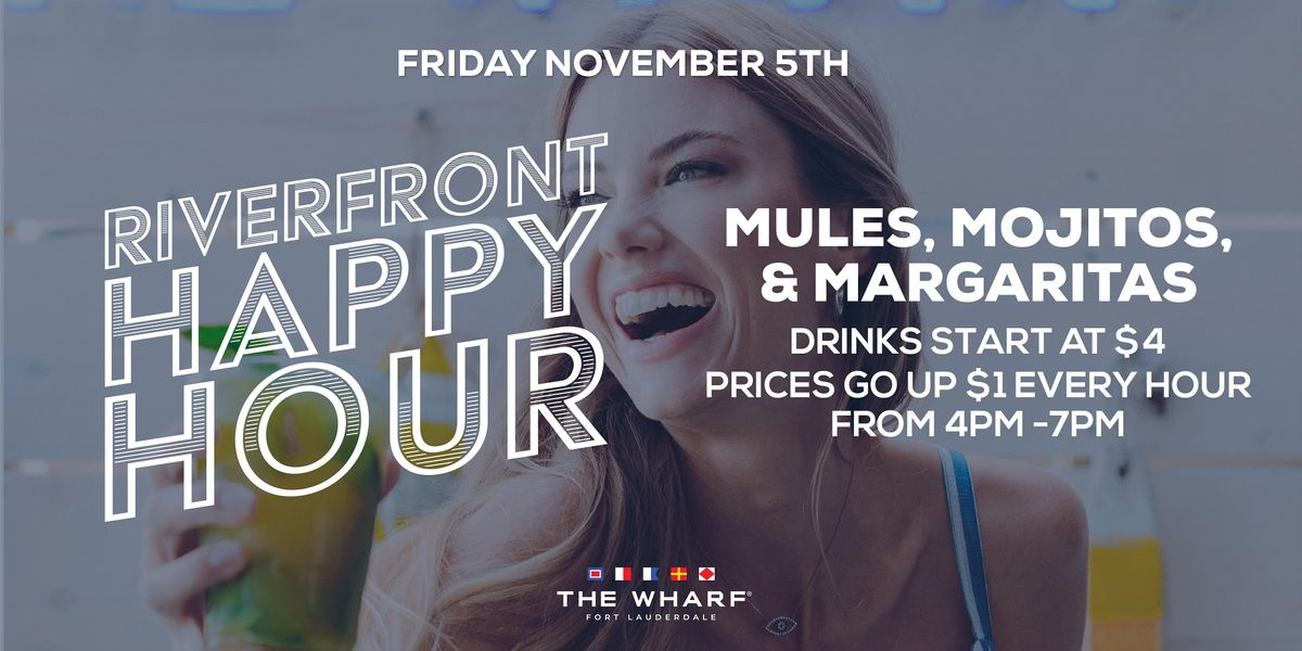 Riverfront Happy Hour at The Wharf FTL, 5 November | Event in Fort Lauderdale | AllEvents.in