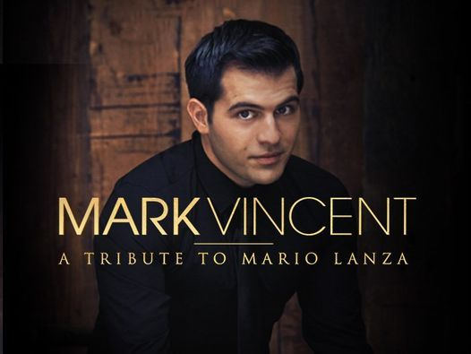 Mark Vincent a Tribute to Mario Lanza