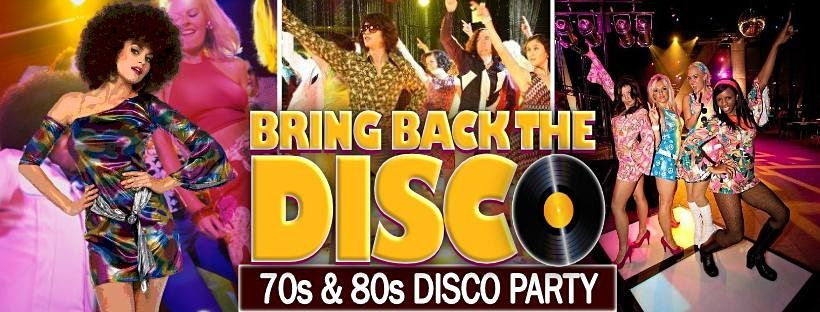 Bring Back The Disco 70s/80s Party   Event in London   AllEvents.in