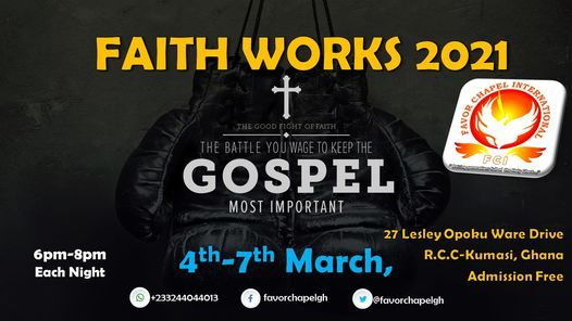 FAITH WORKS 2021, 4 March | Event in Kumasi | AllEvents.in