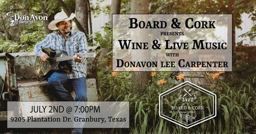 Music Night at Board & Cork with Donavon Lee, 2 July   Event in Granbury   AllEvents.in