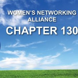Womens Networking Alliance Ch. 130 Meeting (Morgan Hill CA)