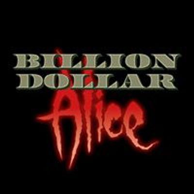 Billion Dollar Alice