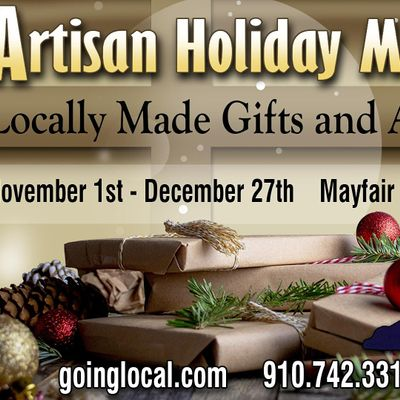 3rd Annual Artisan Holiday Market  at Mayfaire Town Center
