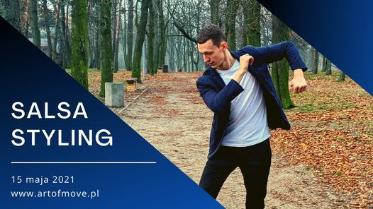 Salsa styling - warsztaty - Michał Maik // 15.05 Art of Move, 15 May | Event in Poznan | AllEvents.in