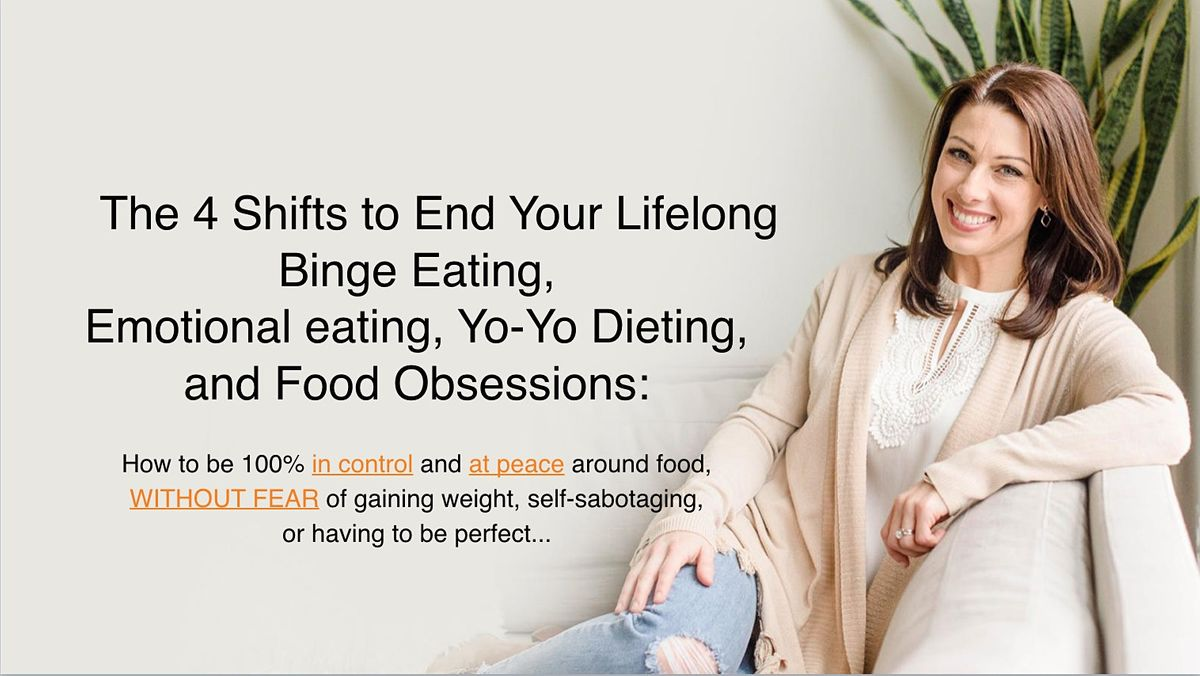 Heal Your Lifelong Binge Eating and Lifelong Dieting [FREE ONLINE EVENT] | Event in Pittsburgh | AllEvents.in
