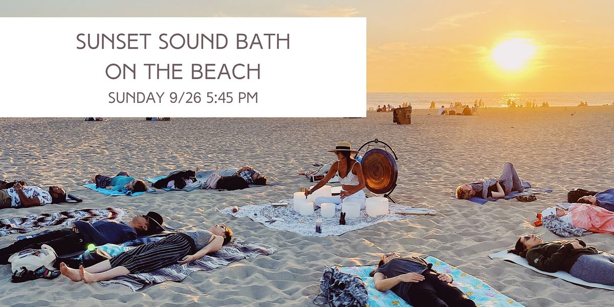 Sunset Sound Bath and Breathwork Meditation on the Beach, 26 September | Event in Venice | AllEvents.in