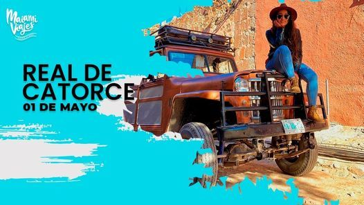 Real De Catorce  — Tour Express, 1 May | Event in Matehuala | AllEvents.in