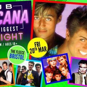 Club Tropicana - The UKs Biggest 80s Night at The Fleece Bristol