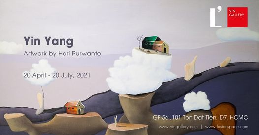 Yin Yang - Artworks by Heri Purwanto at L'usine | Event in Ho Chi Minh City | AllEvents.in