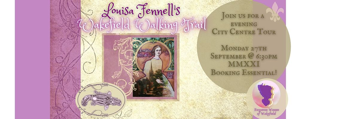 Louisa Fennell's Heritage Open Days Walking Tour, 27 September   Event in Wakefield   AllEvents.in
