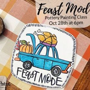 Feast Mode Pottery Painting Class